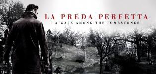 La-preda-perfetta----A-walk-among-the-tombstones-Rete-4